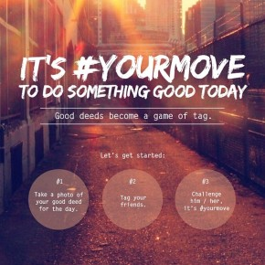 It feels good to do good, so what's #YourMove?